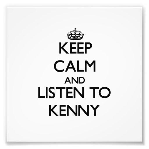 Guarde la calma y escuche Kenny Arte Con Fotos