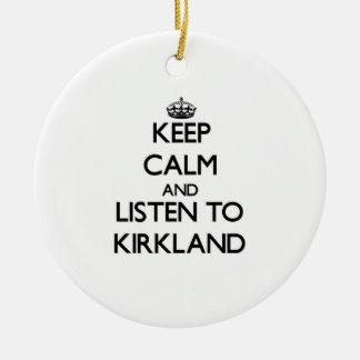 Guarde la calma y escuche Kirkland Ornatos