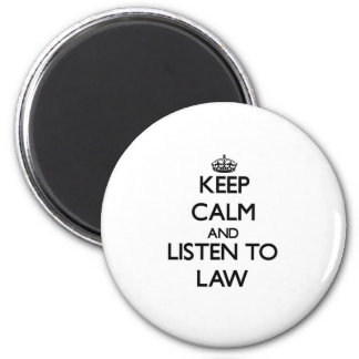 Guarde la calma y escuche la ley