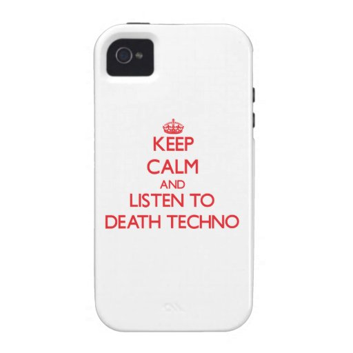 Guarde la calma y escuche la MUERTE TECHNO Vibe iPhone 4 Carcasa