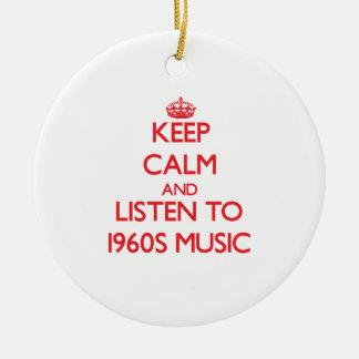 Guarde la calma y escuche la MÚSICA de los años 60 Ornamentos De Reyes