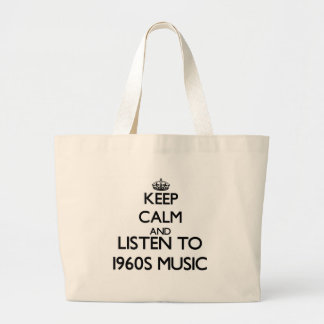 Guarde la calma y escuche la MÚSICA de los años 60 Bolsas Lienzo