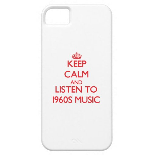Guarde la calma y escuche la MÚSICA de los años 60 iPhone 5 Case-Mate Carcasas