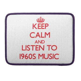 Guarde la calma y escuche la MÚSICA de los años 60 Fundas Macbook Pro
