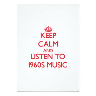 Guarde la calma y escuche la MÚSICA de los años 60 Invitacion Personal