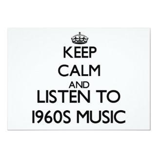 Guarde la calma y escuche la MÚSICA de los años 60 Invitación 12,7 X 17,8 Cm