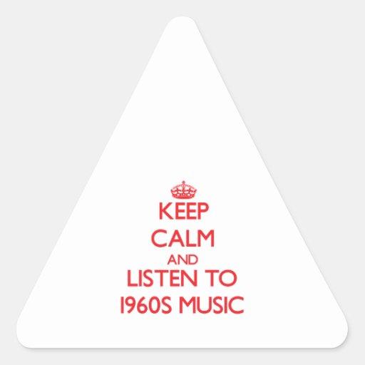 Guarde la calma y escuche la MÚSICA de los años 60 Pegatina De Triangulo Personalizadas