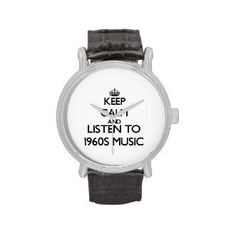 Guarde la calma y escuche la MÚSICA de los años 60 Relojes De Pulsera