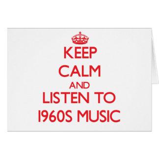 Guarde la calma y escuche la MÚSICA de los años 60 Tarjetas