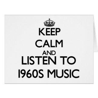 Guarde la calma y escuche la MÚSICA de los años 60 Felicitación
