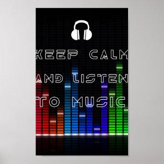 Guarde la calma y escuche la música póster
