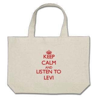 Guarde la calma y escuche Levi