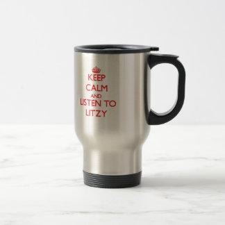 Guarde la calma y escuche Litzy Tazas De Café