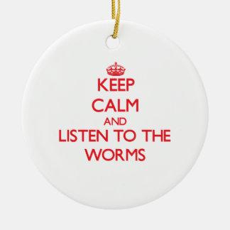 Guarde la calma y escuche los gusanos adorno de navidad
