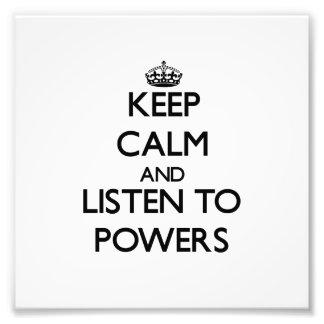 Guarde la calma y escuche los poderes