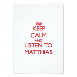 Guarde la calma y escuche Matías Anuncio Personalizado
