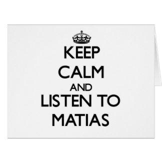 Guarde la calma y escuche Matias Felicitación