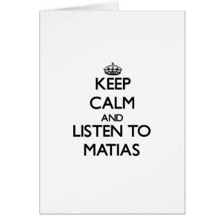 Guarde la calma y escuche Matias Felicitacion