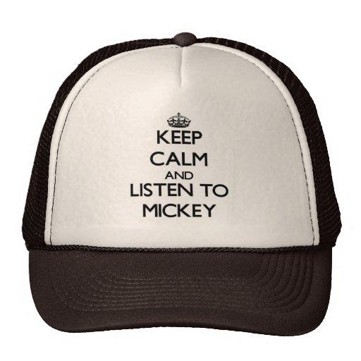 Guarde la calma y escuche Mickey Gorro