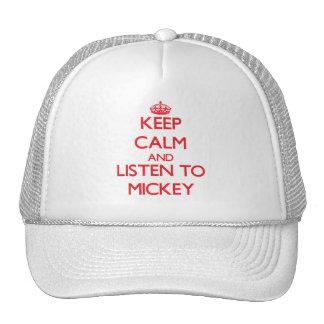 Guarde la calma y escuche Mickey Gorro De Camionero