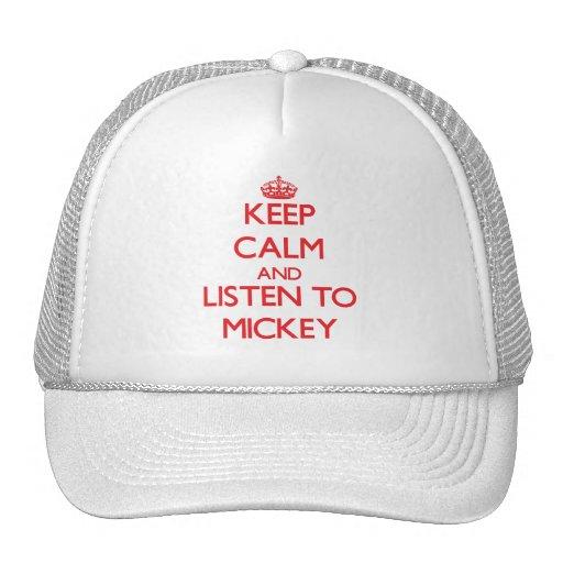 Guarde la calma y escuche Mickey Gorra
