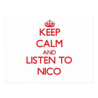 Guarde la calma y escuche Nico Tarjetas Postales