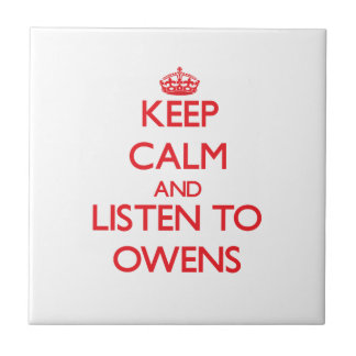 Guarde la calma y escuche Owens Azulejo