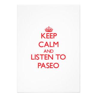 Guarde la calma y escuche PASEO