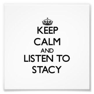 Guarde la calma y escuche Stacy Impresion Fotografica