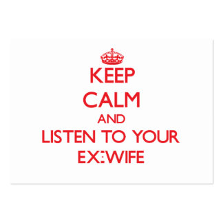 Guarde la calma y escuche su exmujer tarjeta personal