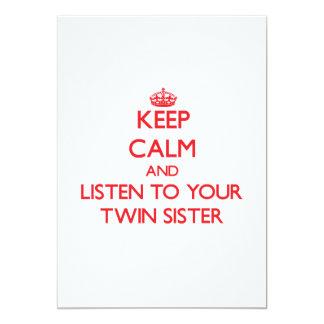 Guarde la calma y escuche su hermana gemela comunicado personal