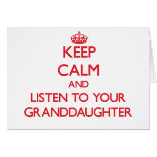 Guarde la calma y escuche su nieta tarjeta de felicitación