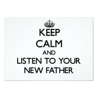 Guarde la calma y escuche su nuevo padre invitación 12,7 x 17,8 cm