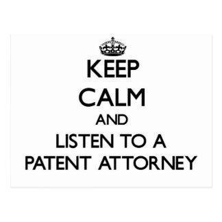 Guarde la calma y escuche un abogado de patentes postal