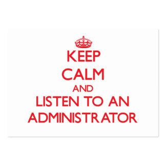 Guarde la calma y escuche un administrador tarjetas de visita