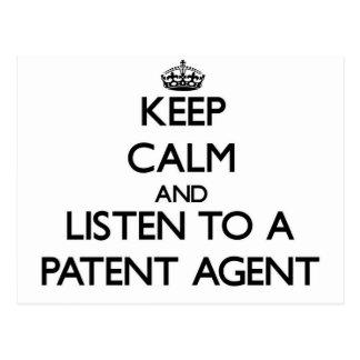 Guarde la calma y escuche un agente de patente postal
