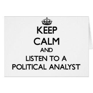 Guarde la calma y escuche un analista político tarjetas
