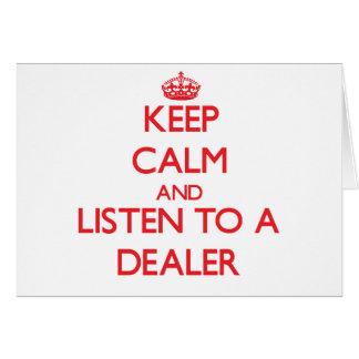 Guarde la calma y escuche un distribuidor autoriza tarjeta