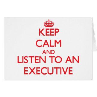 Guarde la calma y escuche un ejecutivo felicitación