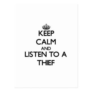 Guarde la calma y escuche un ladrón postal