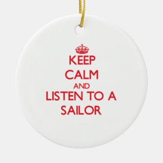 Guarde la calma y escuche un marinero ornamentos de navidad
