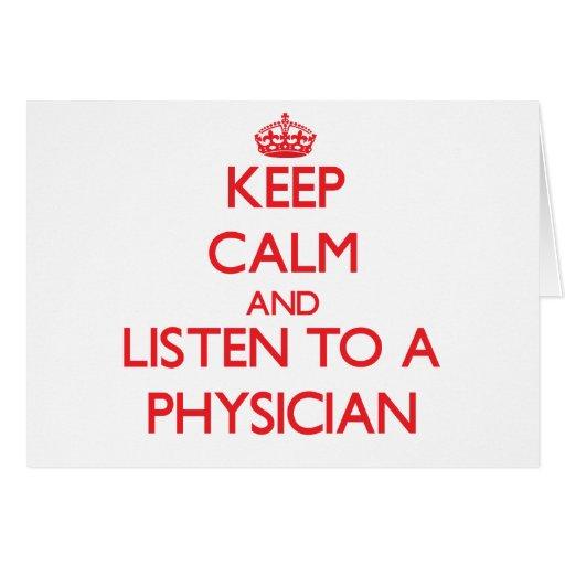 Guarde la calma y escuche un médico tarjetón