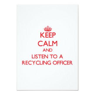 Guarde la calma y escuche un oficial de reciclaje invitacion personal
