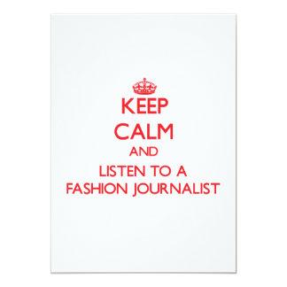 Guarde la calma y escuche un periodista de la moda invitaciones personalizada