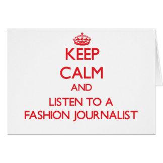 Guarde la calma y escuche un periodista de la moda felicitacion