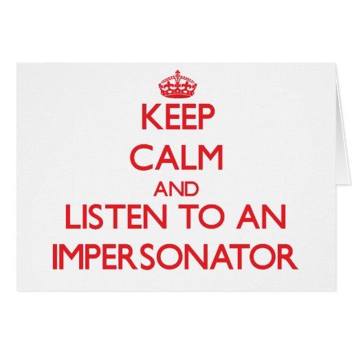 Guarde la calma y escuche un personificador felicitacion