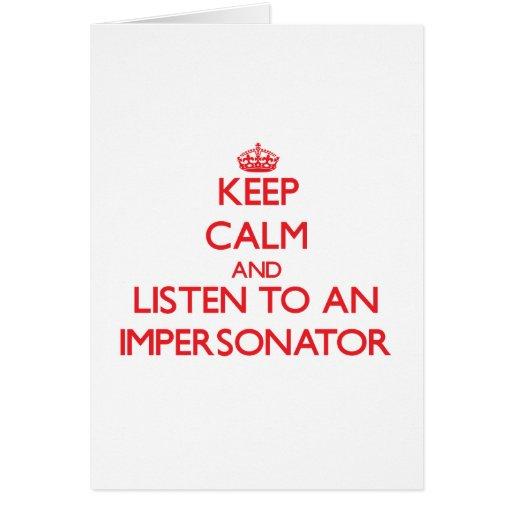 Guarde la calma y escuche un personificador felicitaciones