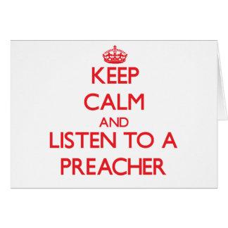 Guarde la calma y escuche un predicador tarjetas
