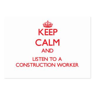 Guarde la calma y escuche un trabajador de constru tarjetas de visita