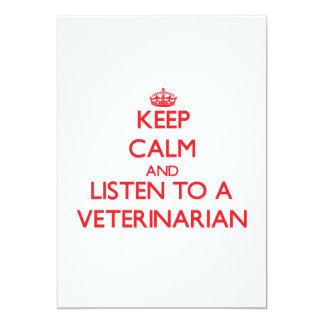 Guarde la calma y escuche un veterinario invitación 12,7 x 17,8 cm